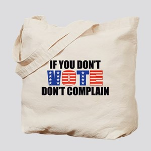 If You Don't Vote Tote Bag