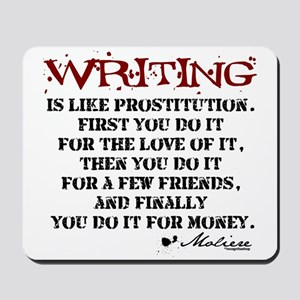 Moliere Writing Quote Mousepad