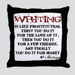 Moliere Writing Quote Throw Pillow