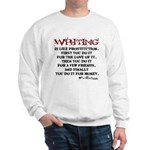 Moliere Writing Quote Sweatshirt