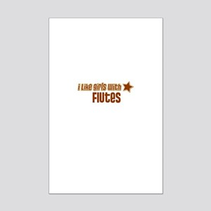 I Like Girls with Flutes Mini Poster Print
