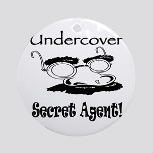 Undercover Secret Agent Ornament (Round)