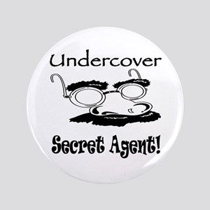 """Undercover Secret Agent 3.5"""" Button (100 pack)"""