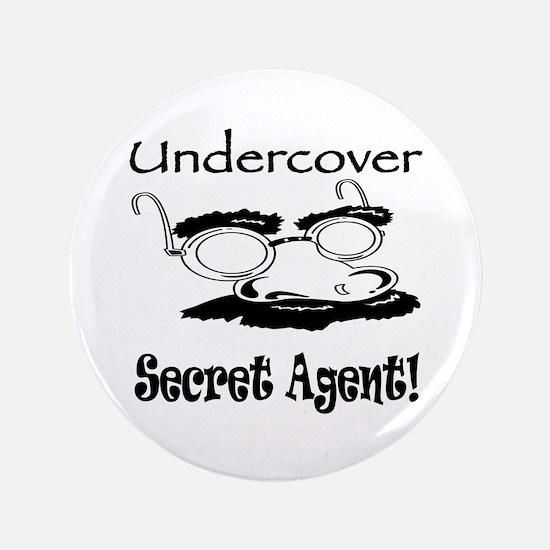 """Undercover Secret Agent 3.5"""" Button"""
