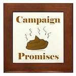 Campaign Promises Framed Tile