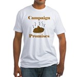 Campaign Promises Fitted T-Shirt
