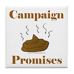 Campaign Promises Tile Coaster