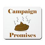Campaign Promises Mousepad