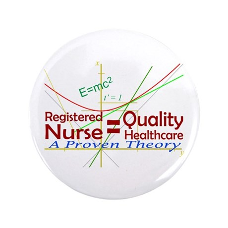 """RN = Quality Healthcare 3.5"""" Button"""