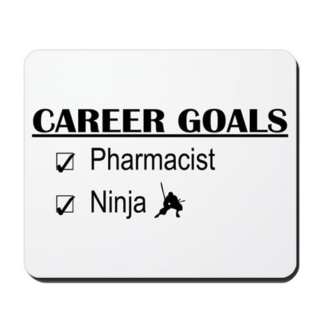 Pharmacist Career Goals Mousepad
