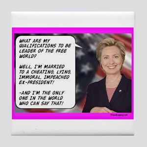 """Hillary's Qualifications"" Tile Coaster"
