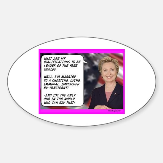 """""""Hillary's Qualifications"""" Oval Decal"""