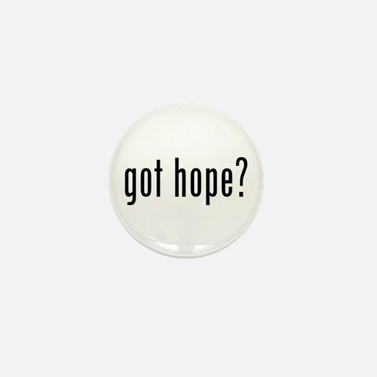 got hope? Mini Button