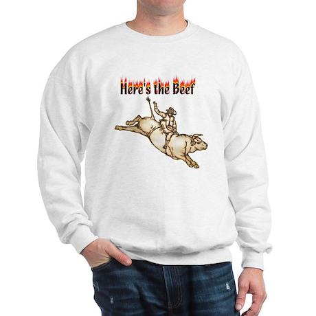 Here's the Beef Sweatshirt