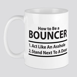 How To Be A Bouncer Mug