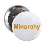 """Minarchy 2.25"""" Button (10 pack)"""