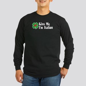 Kiss Me I'm Italian Long Sleeve Dark T-Shirt