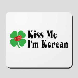 Kiss Me I'm Korean Mousepad