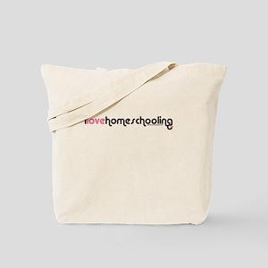 """i love homeschooling"" Tote Bag"