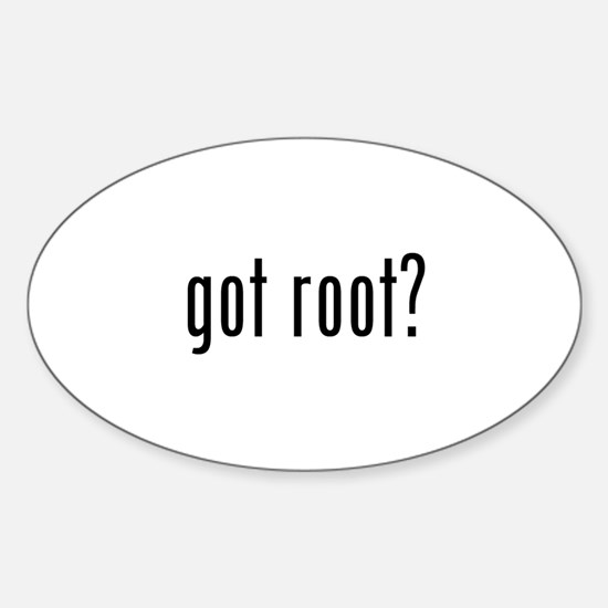 got root? Oval Decal