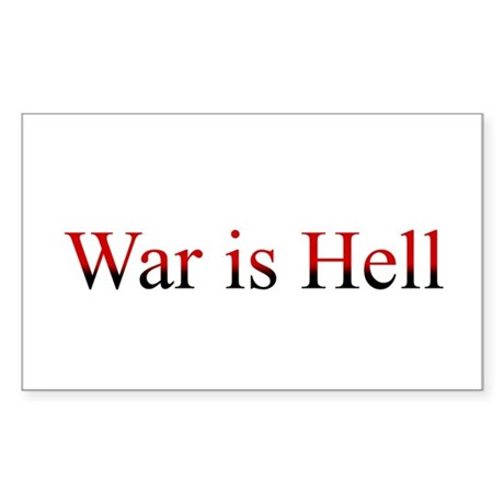 War is Hell Rectangle Sticker