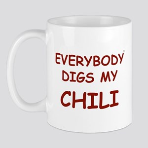Everybody Digs My CHILI Mug