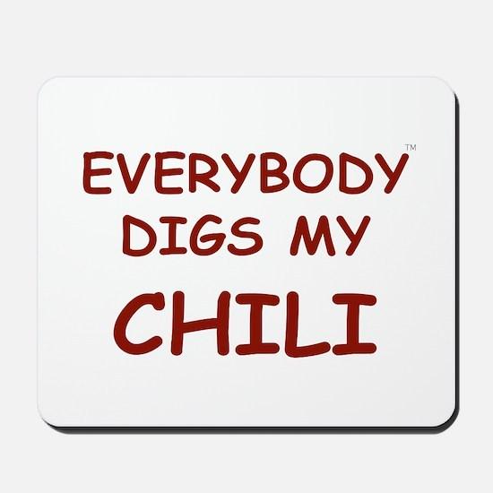 Everybody Digs My CHILI Mousepad