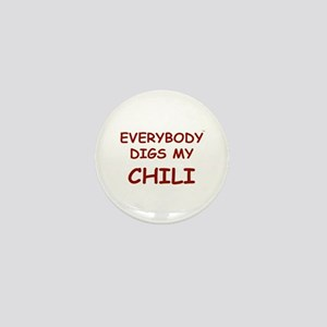 Everybody Digs My CHILI Mini Button