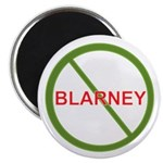 """No Blarney"" 2.25"" Magnet (10 pack)"