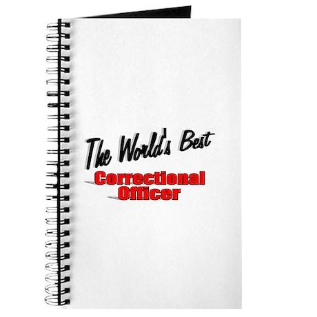 """The World's Best Correctional Officer"" Journal"