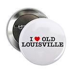"I Love Old Louisville 2.25"" Button"