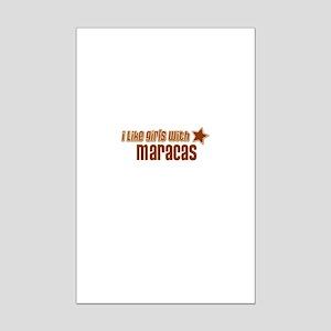 I Like Girls with Maracas Mini Poster Print