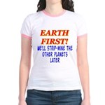 Earth First! We'll Strip-Min Jr. Ringer T-Shirt