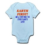 Earth First! We'll Strip-Min Infant Bodysuit