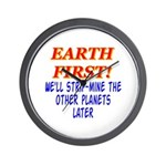 Earth First! We'll Strip-Min Wall Clock