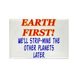 Earth First! We'll Strip-Min Rectangle Magnet (10