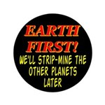 Earth First! We'll Strip-Min 3.5
