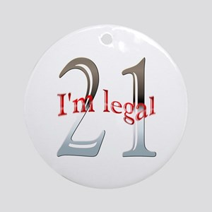 I'm Legal 21st Birthday Ornament (Round)