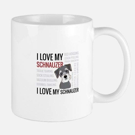 I love my schnauzer Mugs