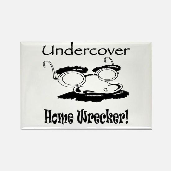 Undercover Home Wrecker Rectangle Magnet