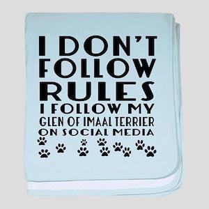 I Follow My Glen of Imaal Terrier Dog baby blanket