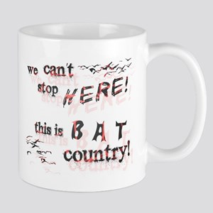 Bat Country - Mug