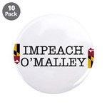 "Impeach O'Malley 3.5"" Button (10 pack)"