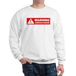 Warning! Choking Hazard Sweatshirt