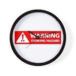Warning! Choking Hazard Wall Clock