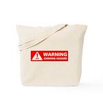 Warning! Choking Hazard Tote Bag