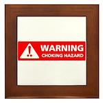 Warning! Choking Hazard Framed Tile