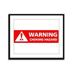 Warning! Choking Hazard Framed Panel Print