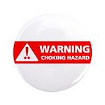 Warning! Choking Hazard 3.5
