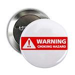Warning! Choking Hazard 2.25